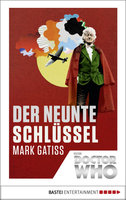 Doctor Who - Der neunte Schlüssel  - Mark Gatiss - eBook