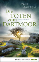 Die Toten vom Dartmoor  - Paul Marten - eBook