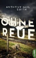 Ohne Reue  - Anthony Neil Smith - eBook