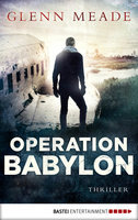 Operation Babylon  - Glenn Meade - eBook