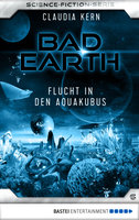 Bad Earth 6 - Science-Fiction-Serie  - Claudia Kern - eBook