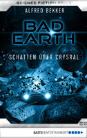 Bad Earth 26 - Science-Fiction-Serie  - Alfred Bekker - eBook