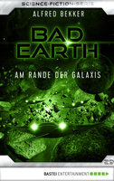 Bad Earth 29 - Science-Fiction-Serie  - Alfred Bekker - eBook