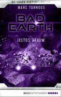 Bad Earth 30 - Science-Fiction-Serie  - Marc Tannous - eBook