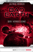 Bad Earth 33 - Science-Fiction-Serie  - Alfred Bekker - eBook