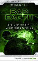 Bad Earth 34 - Science-Fiction-Serie  - Marten Veit - eBook