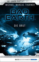 Bad Earth 36 - Science-Fiction-Serie  - Michael Marcus Thurner - eBook