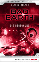 Bad Earth 43 - Science-Fiction-Serie  - Alfred Bekker - eBook