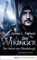 Die Wikinger - Der Verrat von Glendalough  - James L. Nelson - eBook
