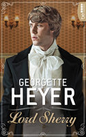 Lord Sherry  - Georgette Heyer - eBook