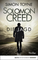 Solomon Creed - Die Jagd  - Simon Toyne - eBook