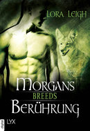 Breeds - Morgans Berührung  - Lora Leigh - eBook