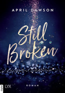 Still Broken  - April Dawson - eBook