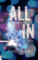 All in - Zwei Versprechen  - Emma Scott - eBook