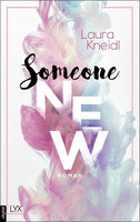Someone New  - Laura Kneidl - eBook