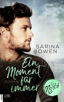 True North - Ein Moment für immer  - Sarina Bowen - eBook