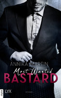 Most Wanted Bastard  - Annika Martin - eBook