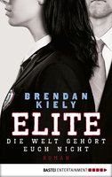Elite  - Brendan Kiely - eBook