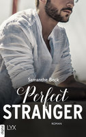 Perfect Stranger  - Samanthe Beck - eBook