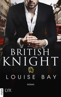 British Knight  - Louise Bay - eBook