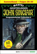 John Sinclair Gespensterkrimi Collection 6 - Horror-Serie  - Jason Dark - eBook