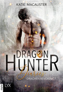 Dragon Hunter Diaries - Drachen bevorzugt  - Katie MacAlister - eBook