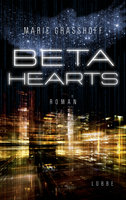 Beta Hearts  - Marie Graßhoff - eBook
