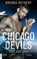 Chicago Devils - Alles, was zählt  - Brenda Rothert - eBook