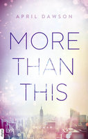 More Than This  - April Dawson - eBook