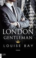 London Gentleman  - Louise Bay - eBook