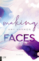 Making Faces  - Amy Harmon - eBook