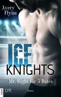 Ice Knights - Mr Right für 5 Dates  - Avery Flynn - eBook