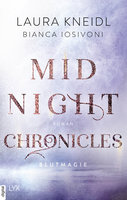 Midnight Chronicles - Blutmagie  - Laura Kneidl - eBook