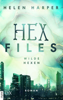 Hex Files - Wilde Hexen  - Helen Harper - eBook