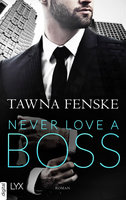 Never Love a Boss  - Tawna Fenske - eBook