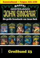 John Sinclair Großband 23 - Horror-Serie  - Jason Dark - eBook