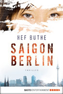 Saigon - Berlin  - Hef Buthe - eBook
