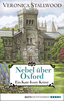 Nebel über Oxford  - Veronica Stallwood - eBook