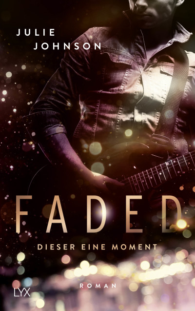 Faded - Dieser eine Moment  - Julie Johnson - PB