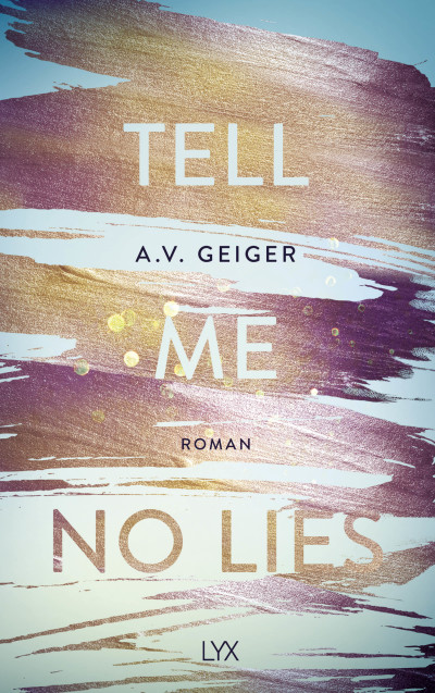 Tell Me No Lies  - A.V. Geiger - PB