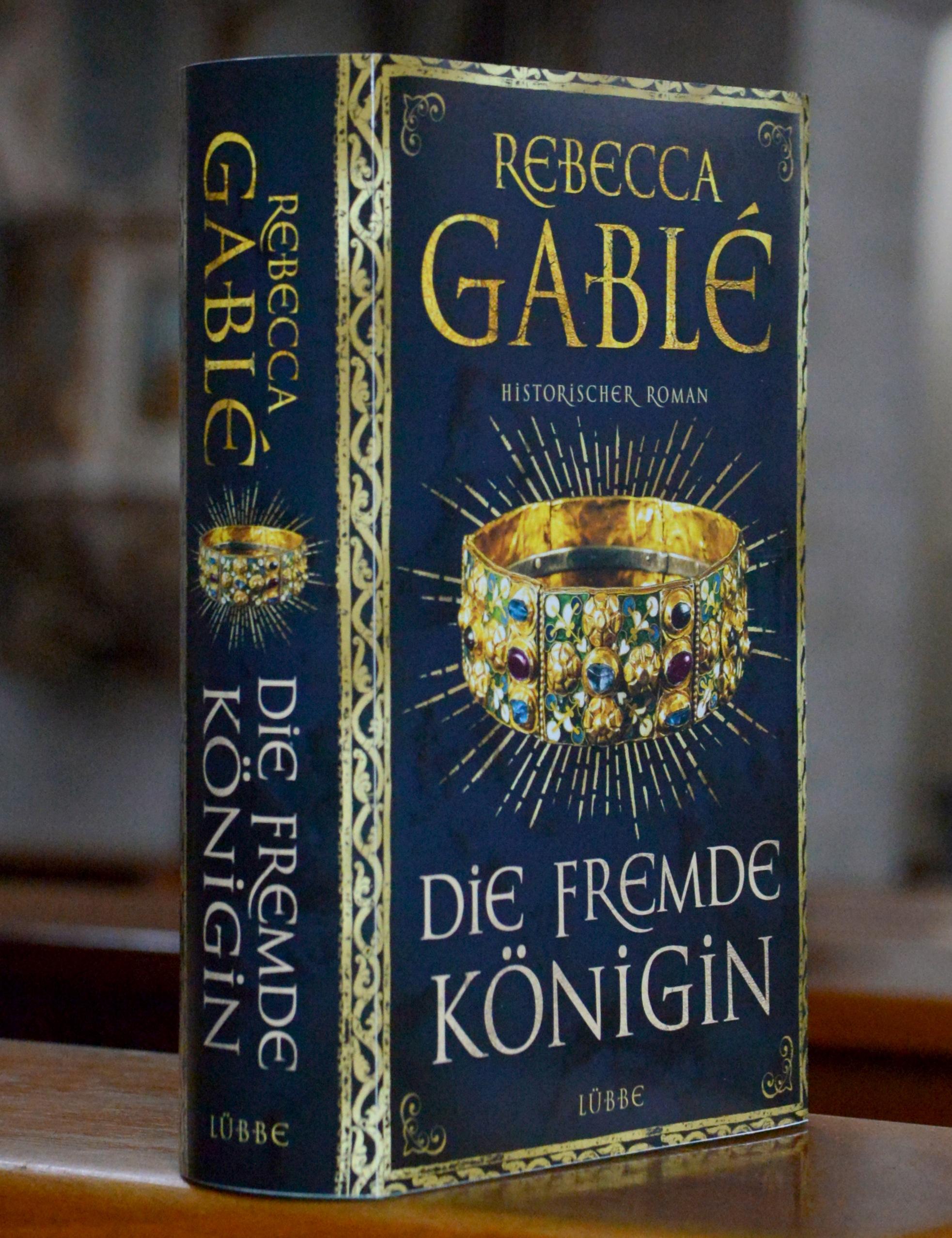 Die fremde Königin von Rebecca Gablé | Bastei Lübbe